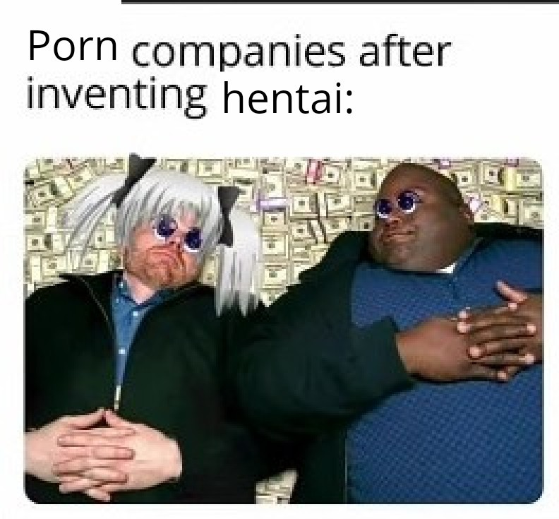 It must have made the inventor a fortune - meme