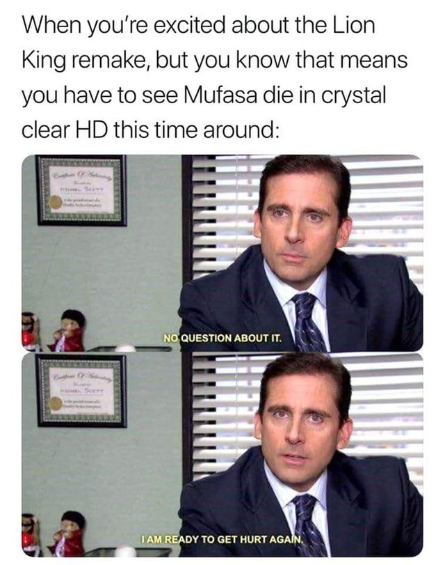 office memes excited funny meme lion king am ready clear crystal die disney michael scott re again hurt remake humor