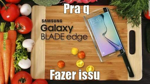 A Faca Galaxy 47 - meme