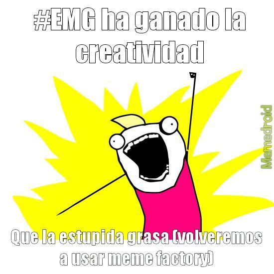 #EMG hemos vuelto los de la vieja escuela - meme