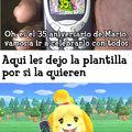Feliz 35 aniversario de Mario para todos - PD: Yo hice la plantilla de Canela con el Nokia 3310 en la mano recibiendo un mensaje, espero que les guste la plantilla y que ustedes puedan usarla