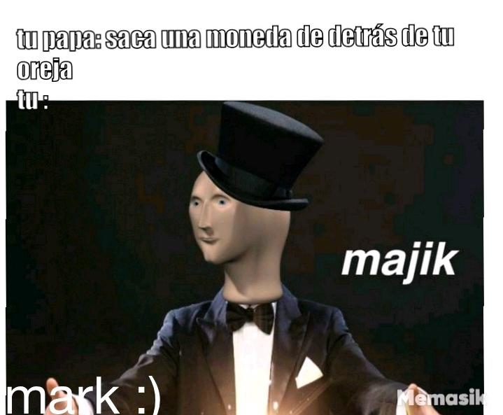 Majik - meme