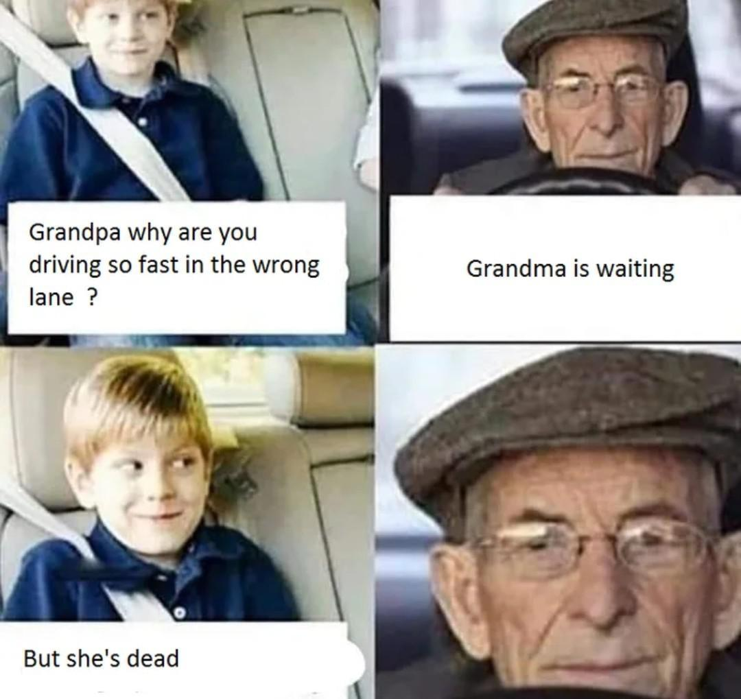 I'm coming home grandma - meme