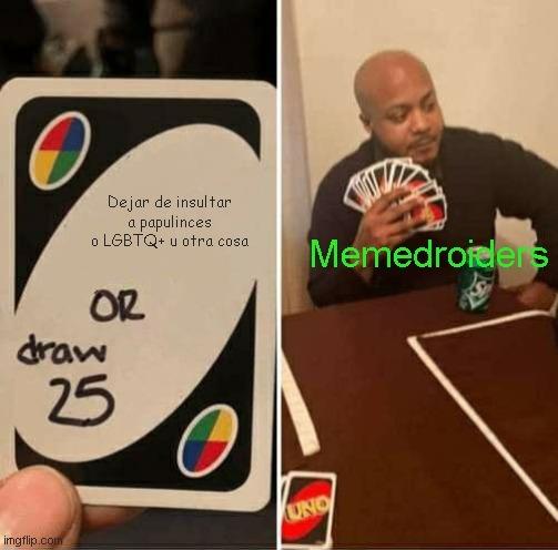 2° meme que hago espero que lo acepten en moderacion :)