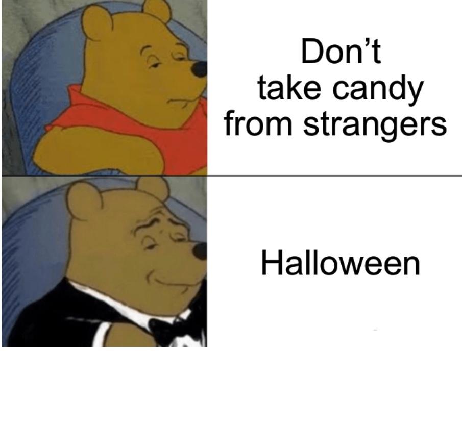 I know Halloween passed but ok - meme