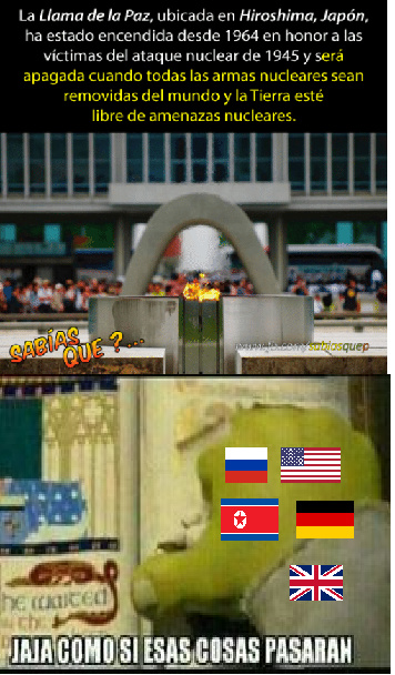 perdón por la mala edición, no tenia mucho tiempo ,ya se que faltan banderas - meme