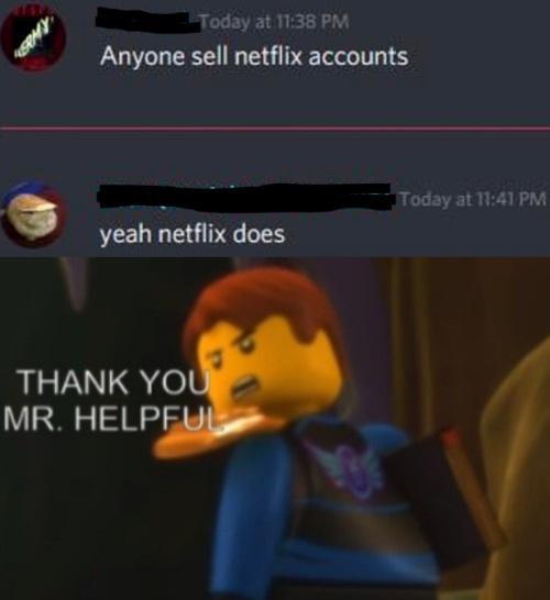 Anyone sell netflix accounts? - meme