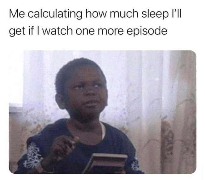 When its 4AM on a Monday - meme