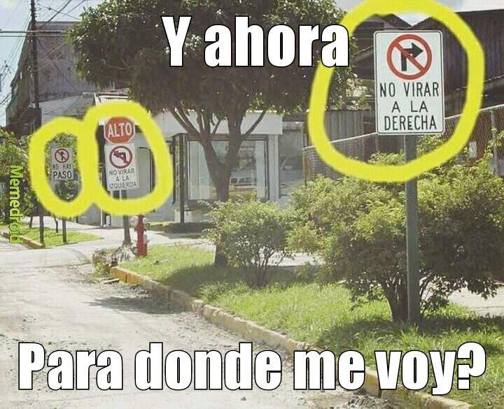 Logica de las señales de Costa Rica xD - meme