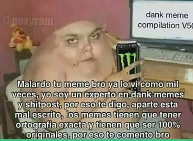malardo tu meme bro