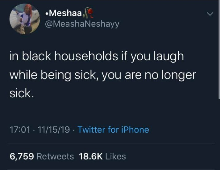 """Guess you feeling better""- every black mom ever - meme"