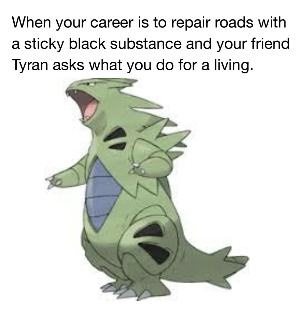 Tyranitar - meme