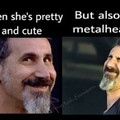 And she listen to SOAD