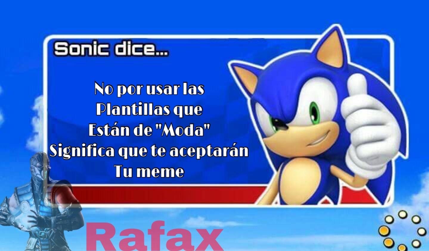 Sonic Tiene Razón - meme
