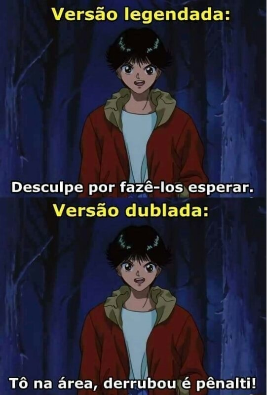 Dublado>>>>>>Legendado - meme