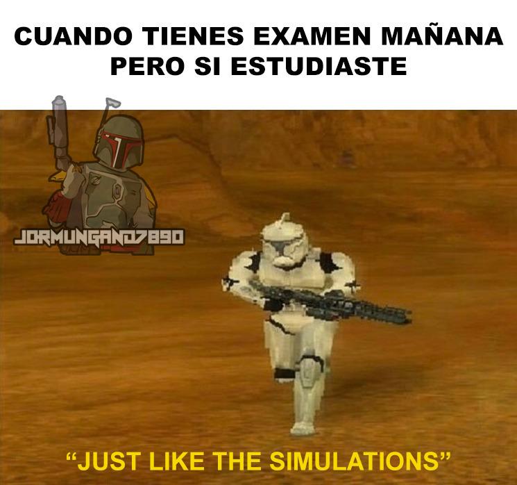 """""""Igual que en la simulacion"""" - meme"""