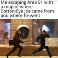 If it had not been for Cotten eye joe I would have been married along time ago, where did you come from where did you go, where did you come from Cotten eye joe.