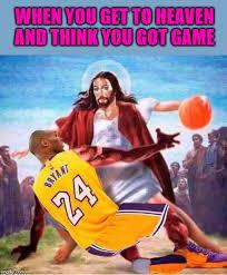Dunk on 'em jesus - meme