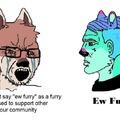 Ew furries