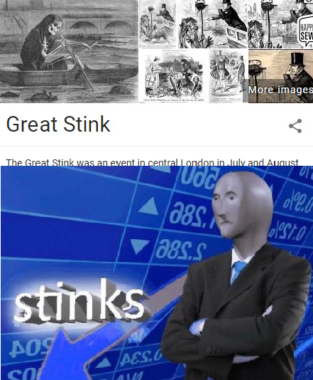 ngl the great stink was stinks - meme