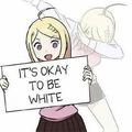 #WhiteAcceptance