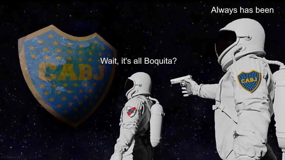Always has been, gallina puta. - meme