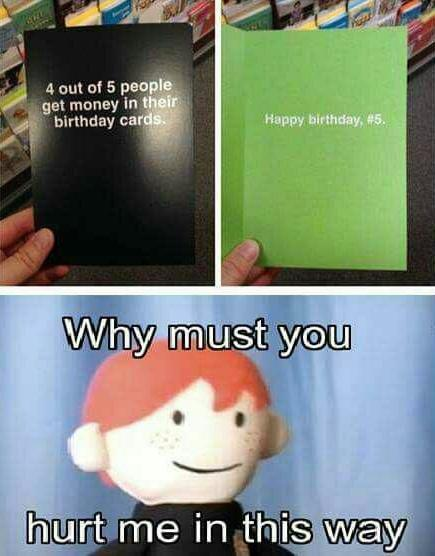 4 out of 5 people get money in their birthday cards - meme