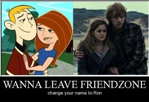 Ron- One who escapes the friend zone - meme