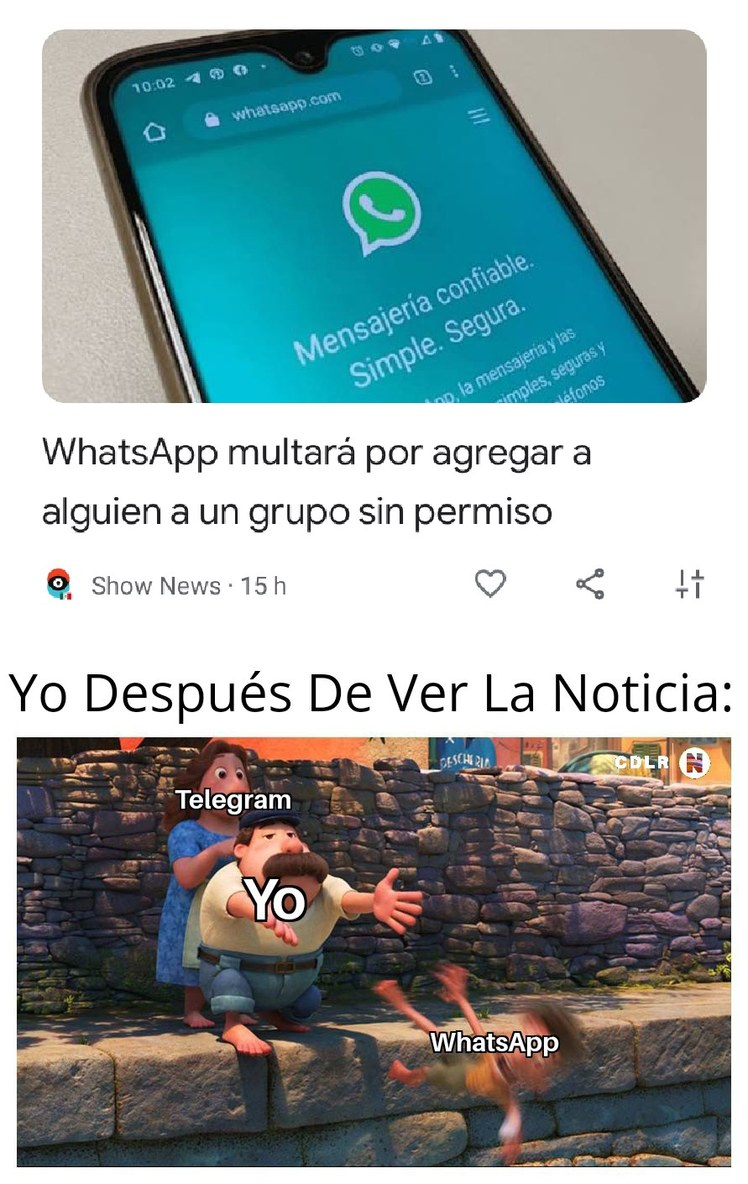 Mejor Uso Telegram, Allá Hay Mas - meme