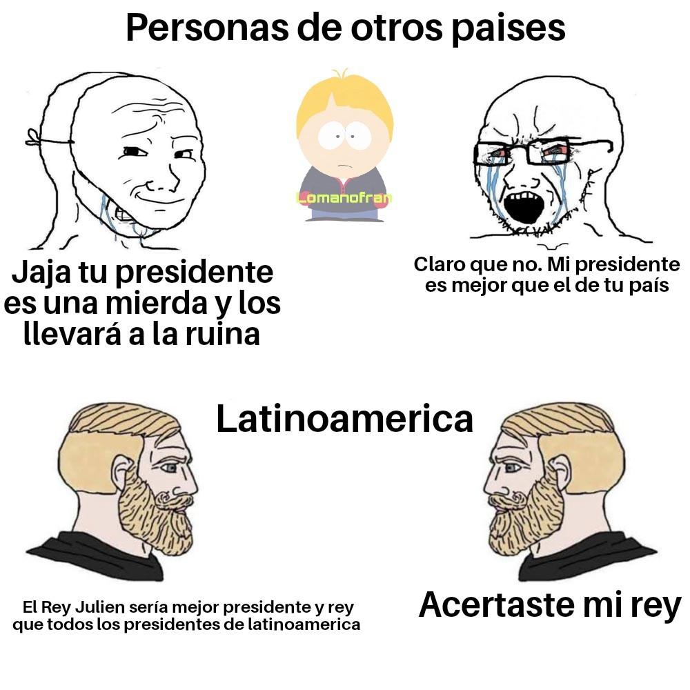 Originalmente solamente iva a ser Venezuela pero toda latinoamerica está en la mierda - meme