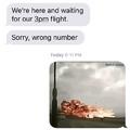 I sent them a gif of a plane crash XD