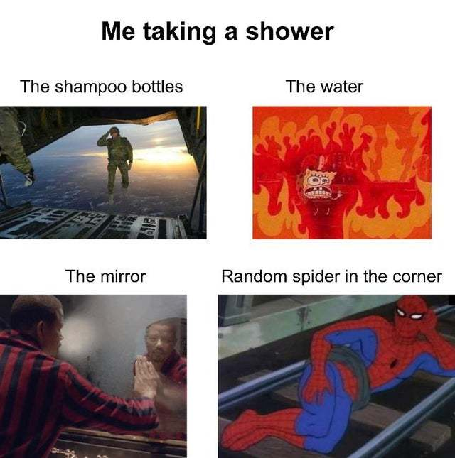 Me taking a shower - meme