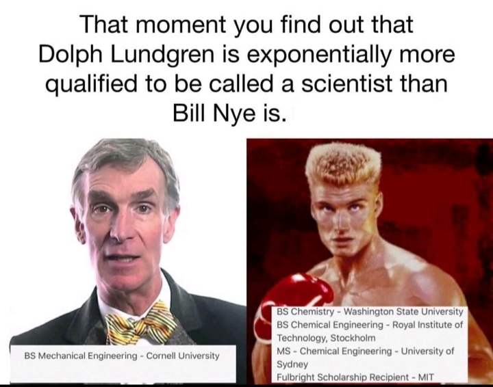 Plus, Dolph has seen a LOT more of the actual world than Bill. - meme