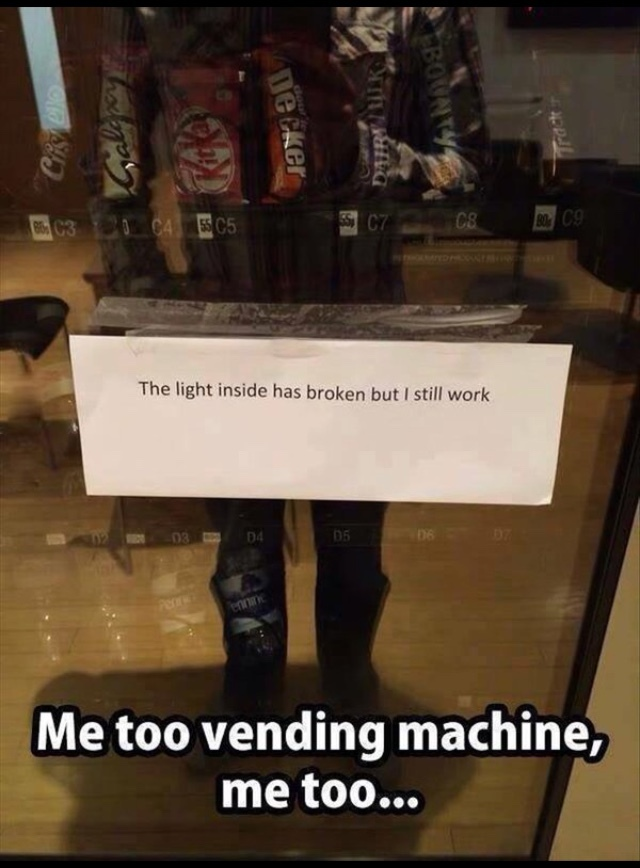 vending machine feels :'( - meme