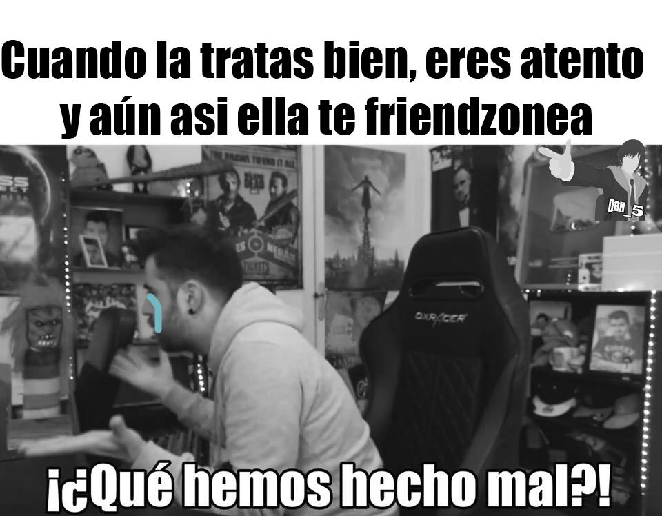 todo amigo, TODO :( - meme