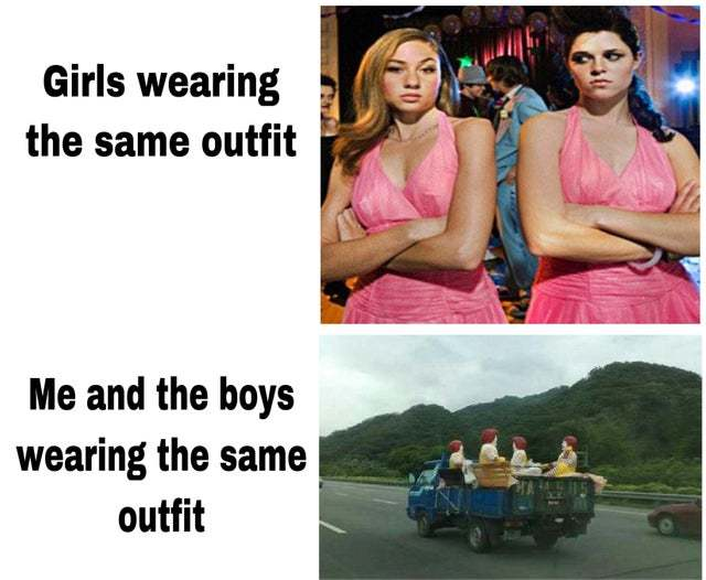Girls wearing the same outfit - meme