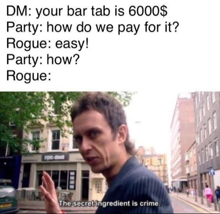 Memes I love D&D. Comment your characters.
