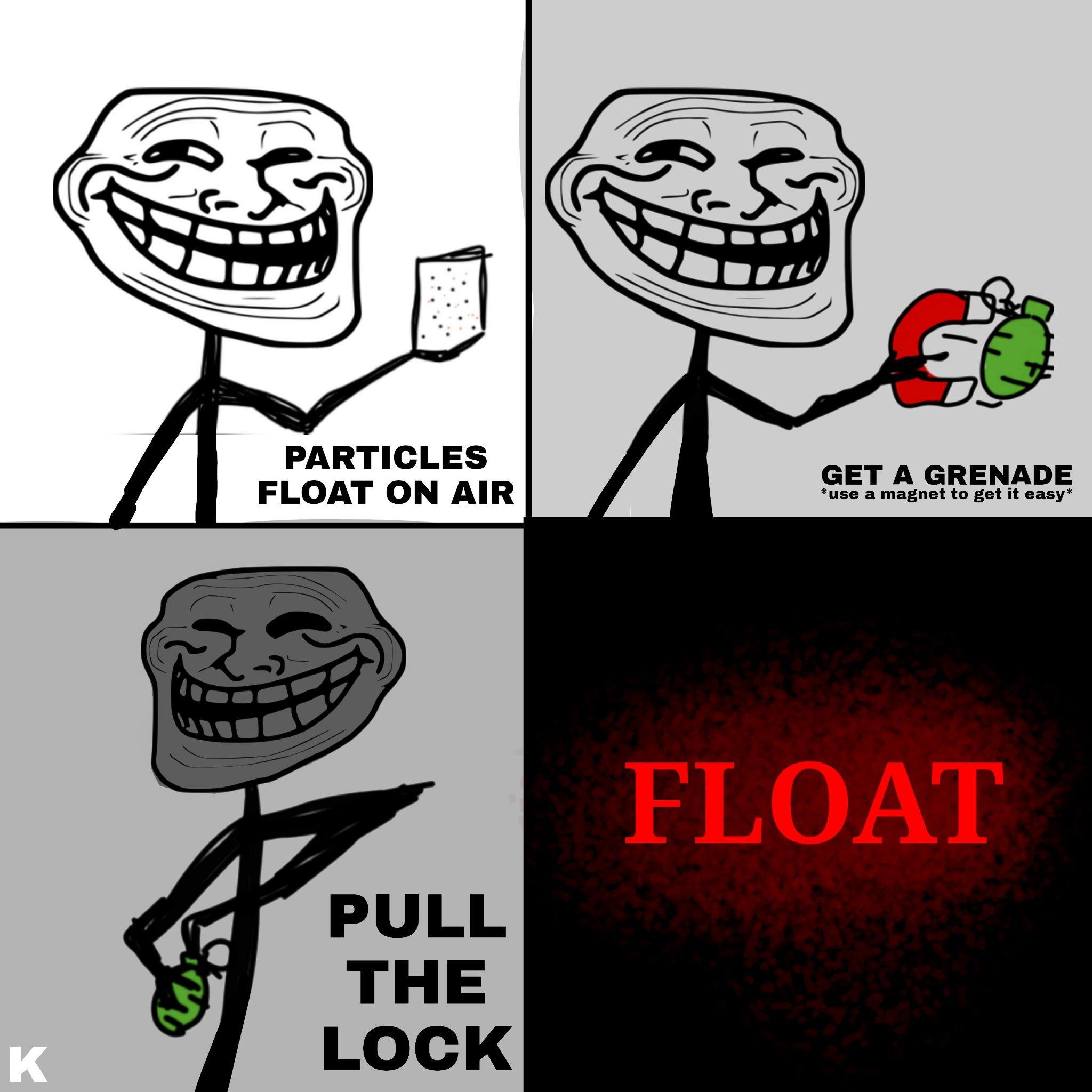 WANNA FLOAT, si no entendiste aprende inglés - meme