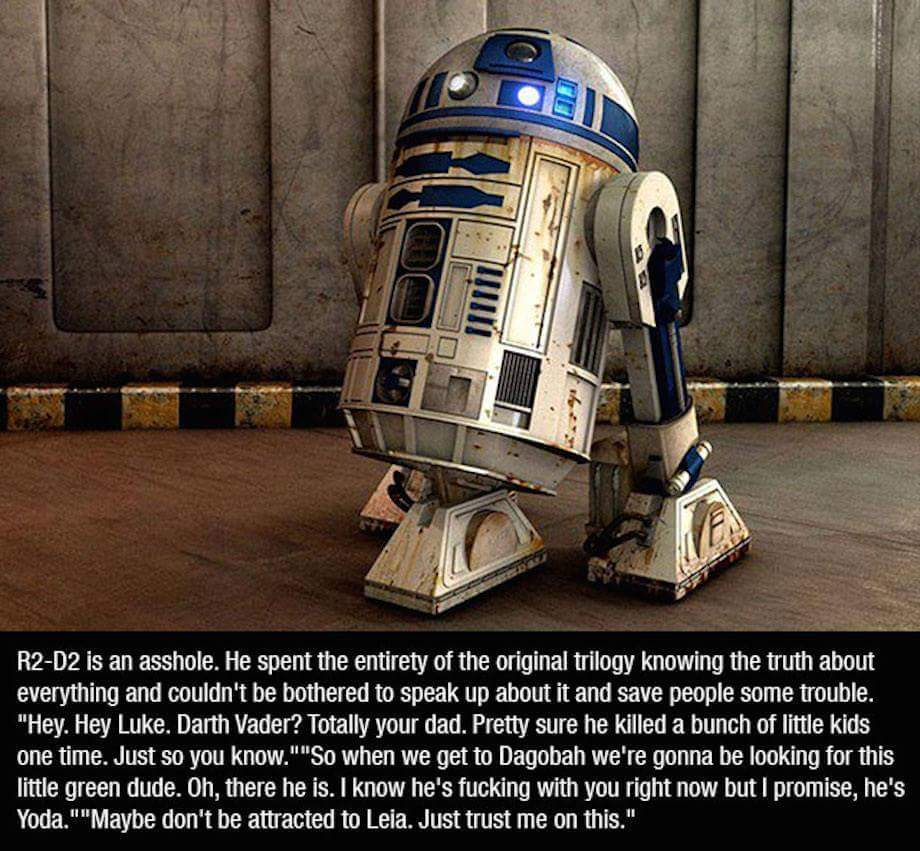R2D2 you sassy know-it-all - meme