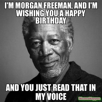 Morgan Free Man... - meme