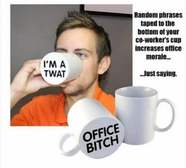 Watch your cups co-workers - meme