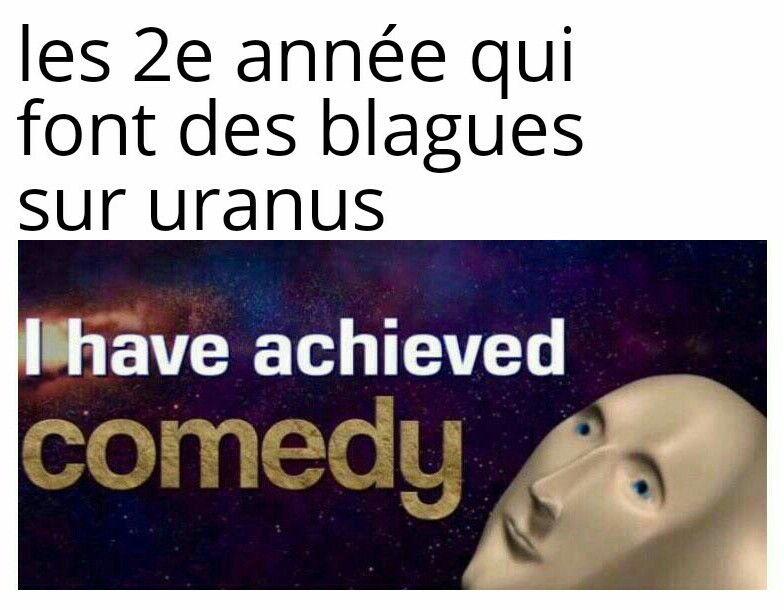 J'ai achevé la comédie - meme