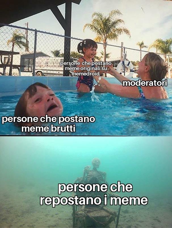 Purtroppo su memedroid ci sono più reposter di gente che fa meme originali e belli