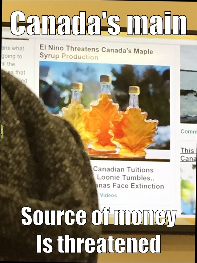 Not the maple syrup industry - meme