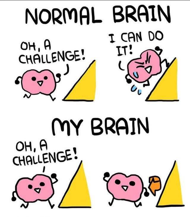 My brain is the same... - meme