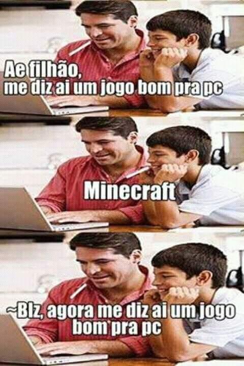 outros jogos>>>>>>>minecraft - meme