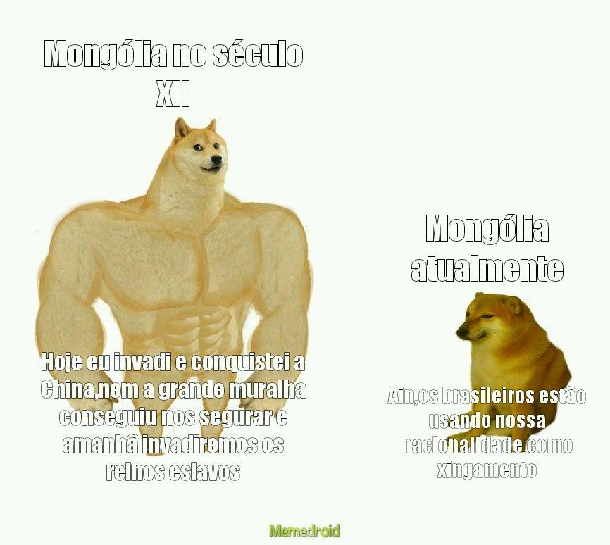 Ol ol ol se rejeitar meu meme na moderação é mongol