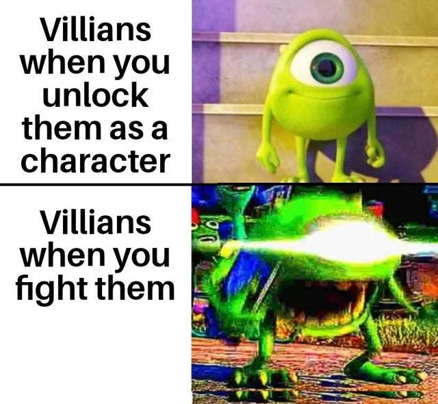 Vilains when you unlock them as character vs when you fight them - meme