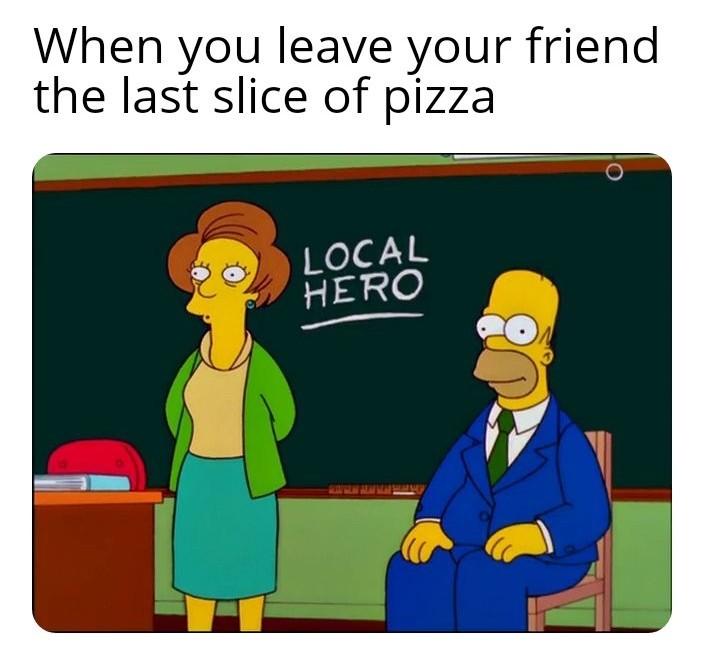 Mmmmmmm pizza - meme