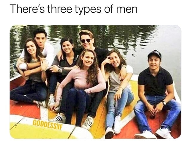 I get all the men - meme